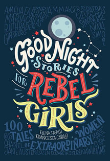 good night stories for rebel girls women in history book