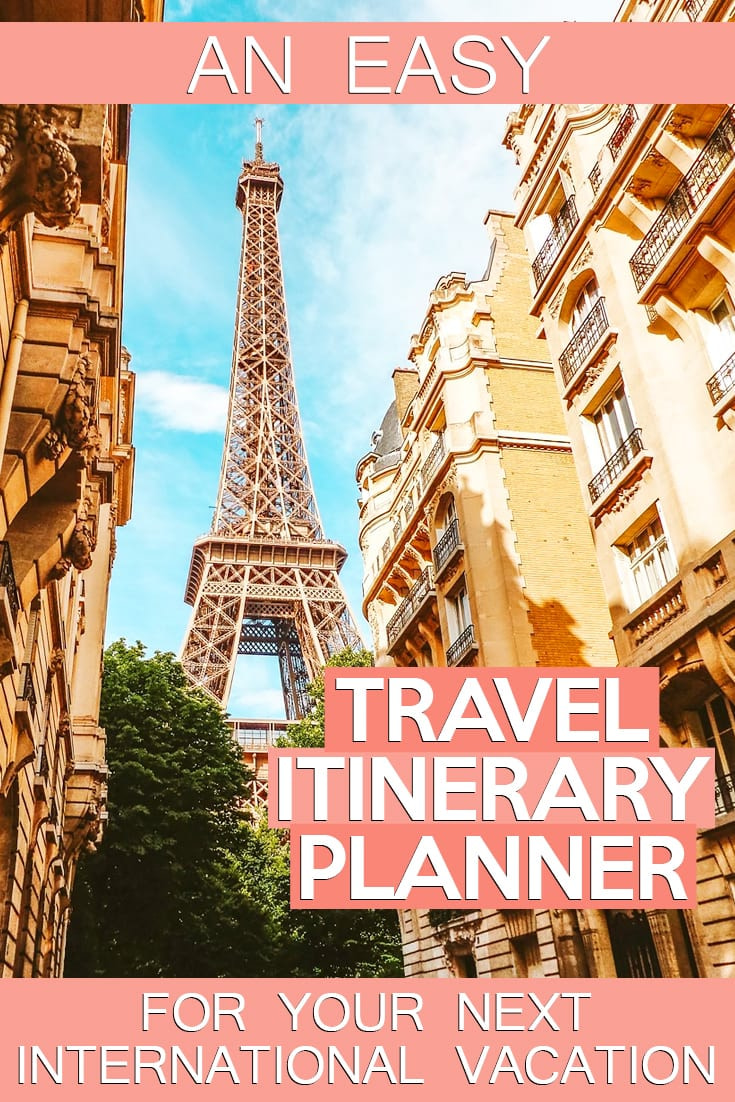 An Easy Travel Itinerary Planner for Your Next International Vacation